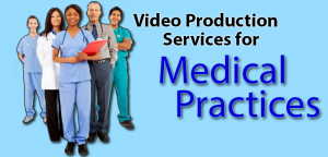 Medical Practices video Production Miami, Fort Lauderdale, Palm Beach